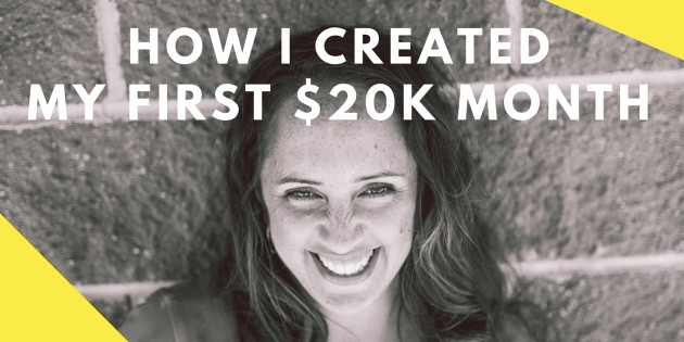 how i created my first 20k month